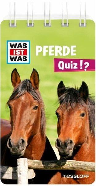 Quiz Pferde: Über 100 Fragen und Antworten. bei Ambery