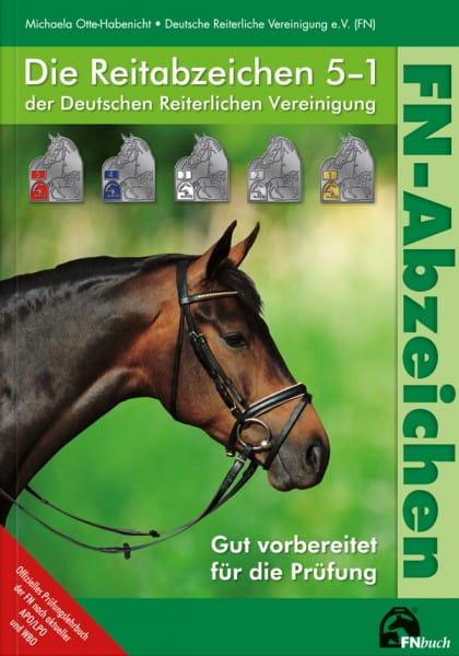 FN Abzeichen. Die Reitabzeichen 5-1 der Deutschen Reiterlichen Vereinigung