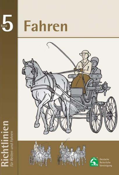 FN Richtlinien Band 5 - Fahren - Reiten und Fahren